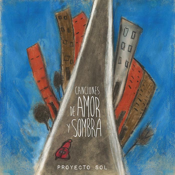 Canciones de Amor y Sombra Proyecto Sol Fran Avilés