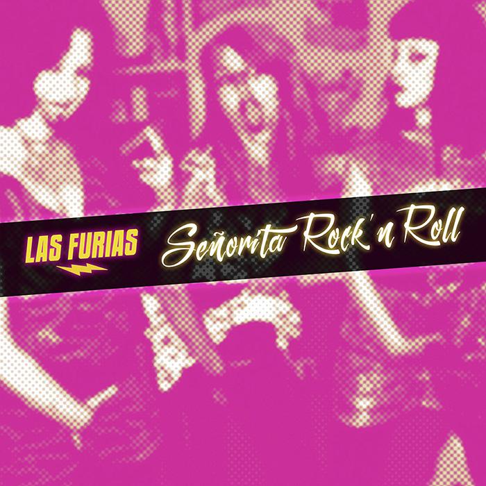 Señorita Rock'n'roll Las Furias