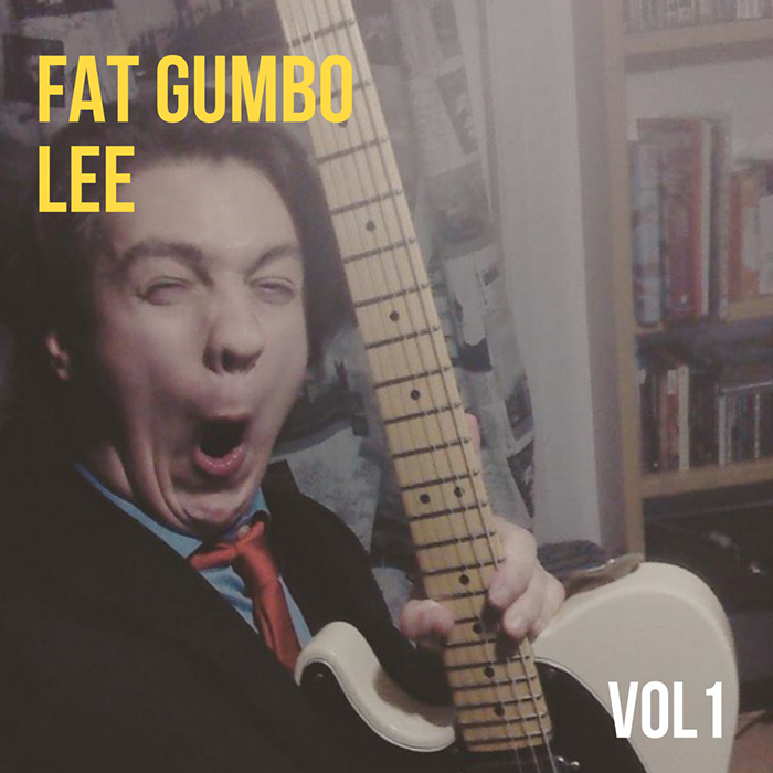 Vol 1 Fat Gumbo Lee