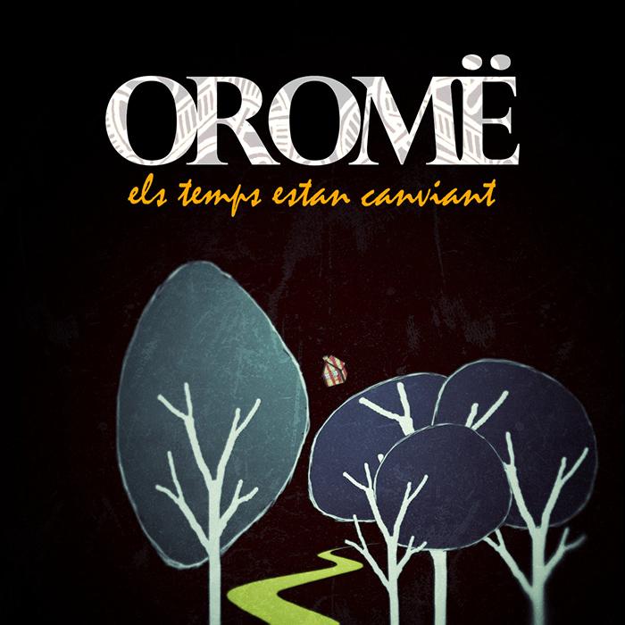 Els temps están canviant Oromë