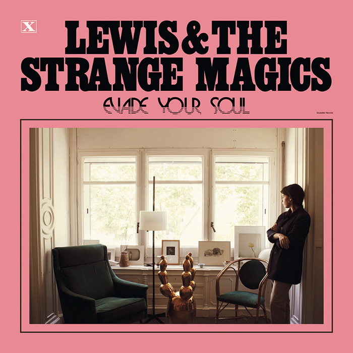 Evade your soul Lewis & the Strange Magics