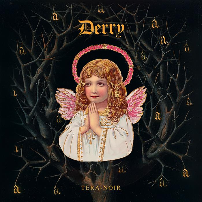 Derry Tera-Noir