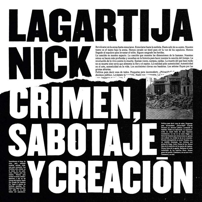 Lagartija Nick Crimen, sabotaje y creación