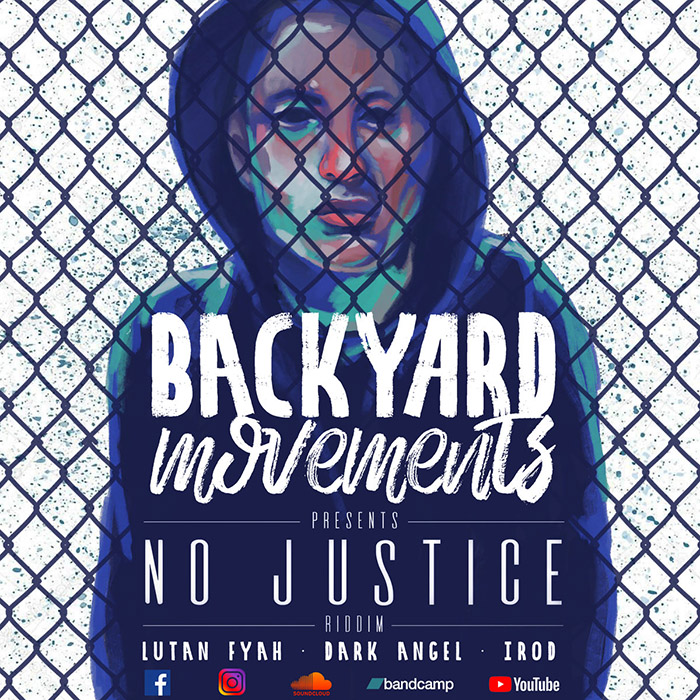 No justice riddim Backyard Movements