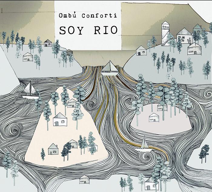 Soy río Ombú Conforti