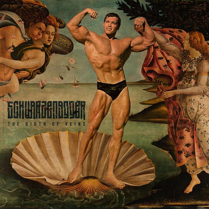 The birth of veins Schwarzenegger
