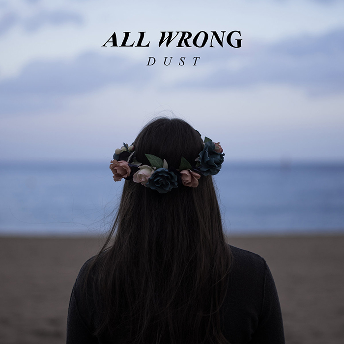 Dust All Wrong