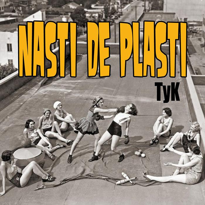 Nasti de plasti en TyK Nasti De Plasti