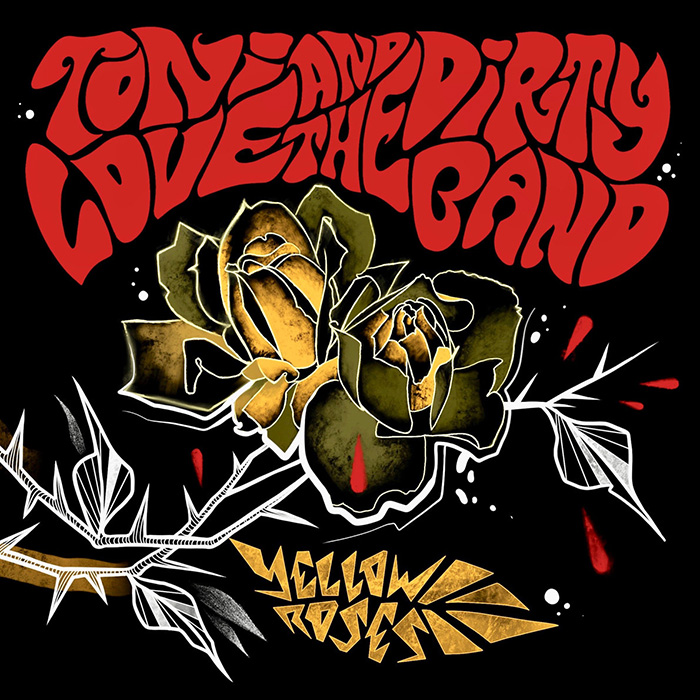 Yellow roses Toni Love and The Dirty Band
