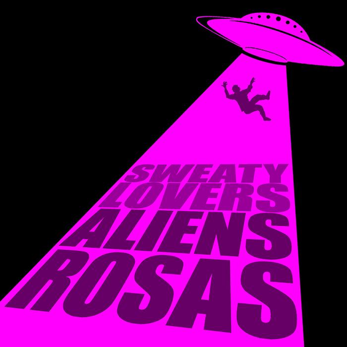 Aliens rosas Sweaty Lovers