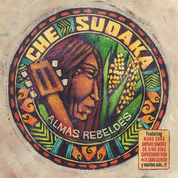 Almas rebeldes Che Sudaka