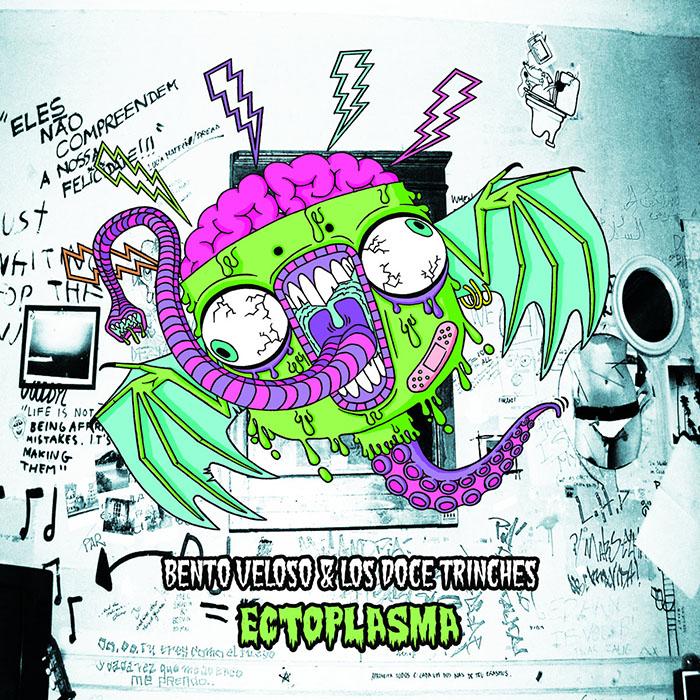 Ectoplasma Bento Veloso & los Doce Trinches