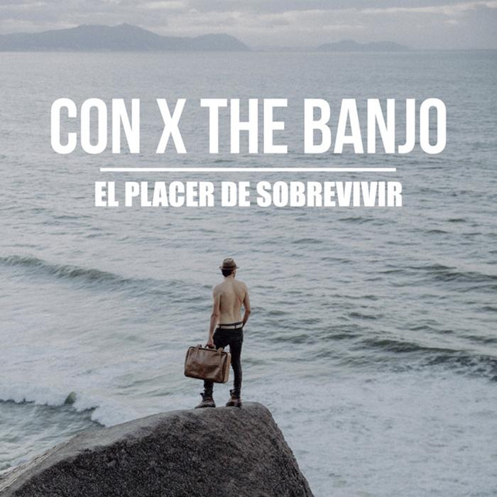 El placer de sobrevivir Con X the Banjo