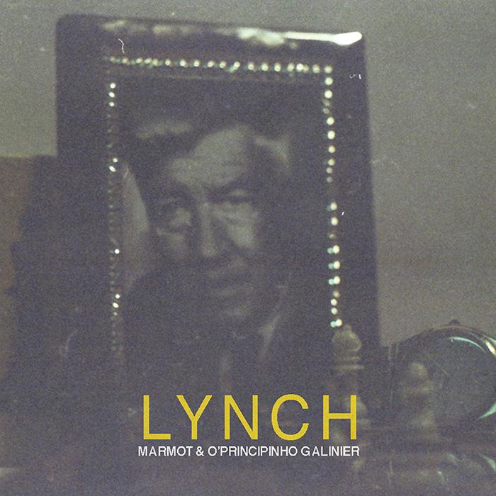 Lynch Marmot & O'Principinho Galinier