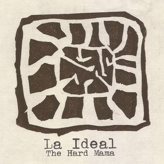 La ideal The Hard Mama