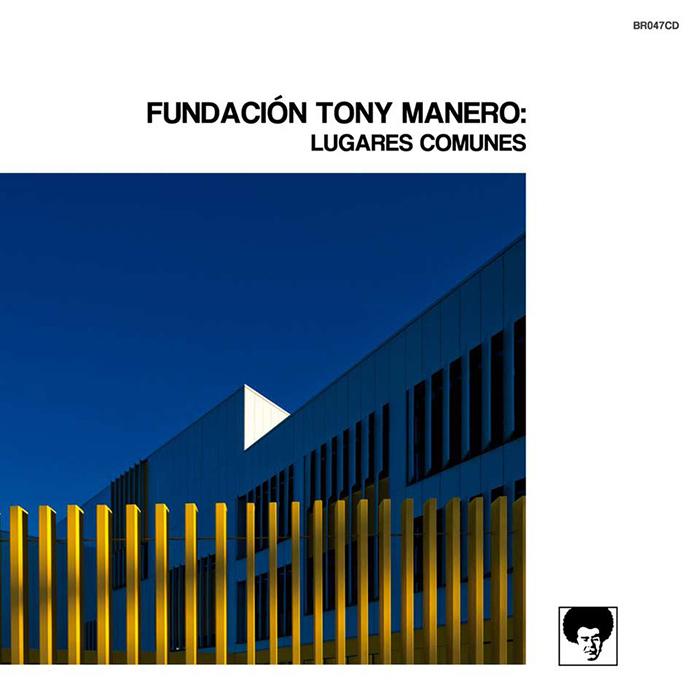 Lugares comunes Fundación Tony Manero