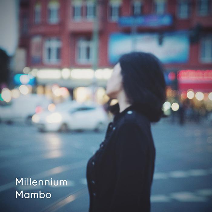 Millennium mambo Millennium Mambo