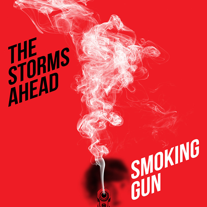 Smoking gun The Storms Ahead