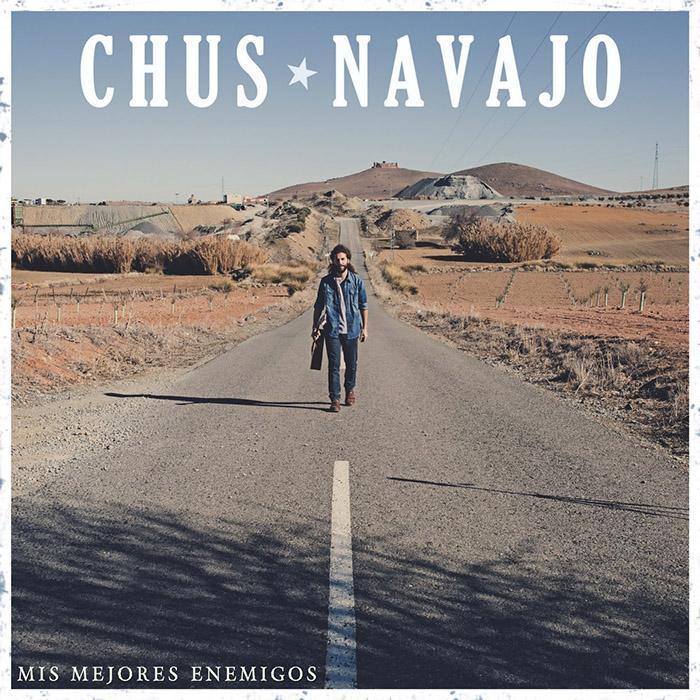 Mis mejores enemigos Chus Navajo
