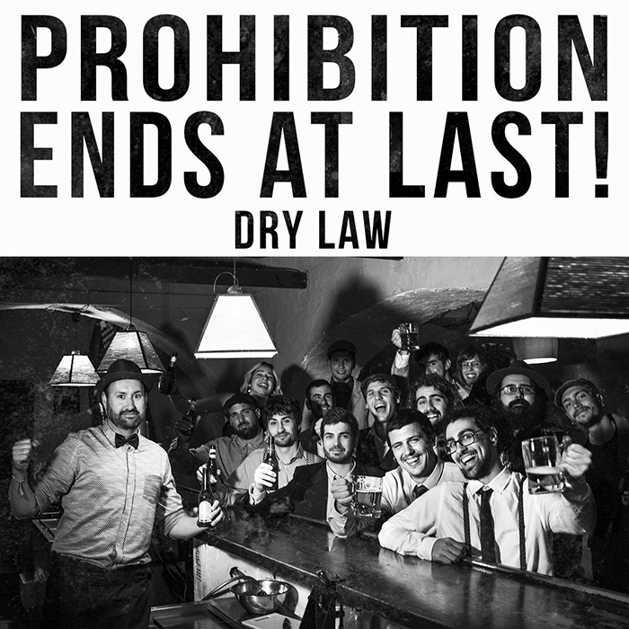 Prohibition ends at last! Dry Law