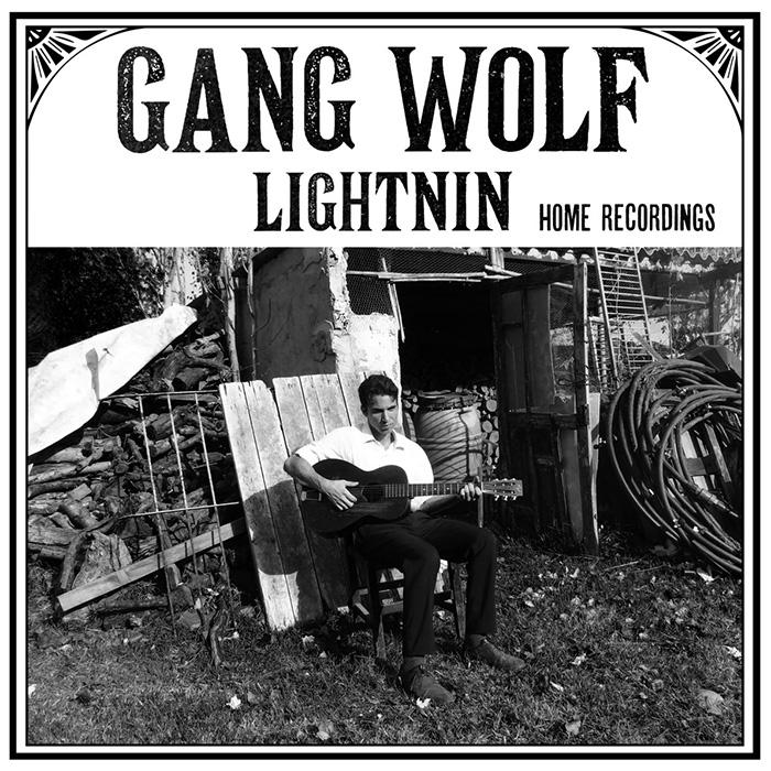 Home recordings Gang Wolf Lightnin