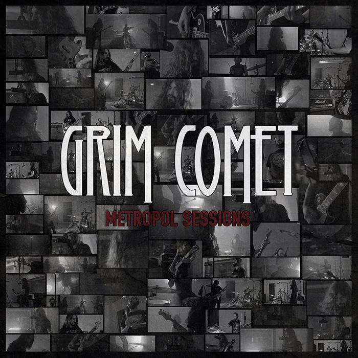 Metropol sessions Grim Comet