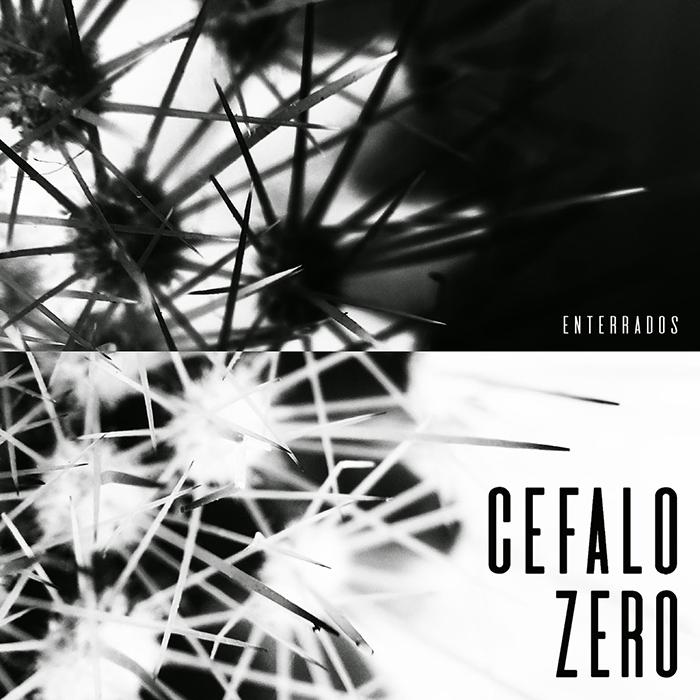 Enterrados Cefalo Zero