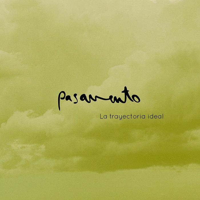 La trayectoria ideal Pasavento