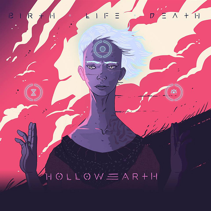 Birth Life Death Hollow Earth