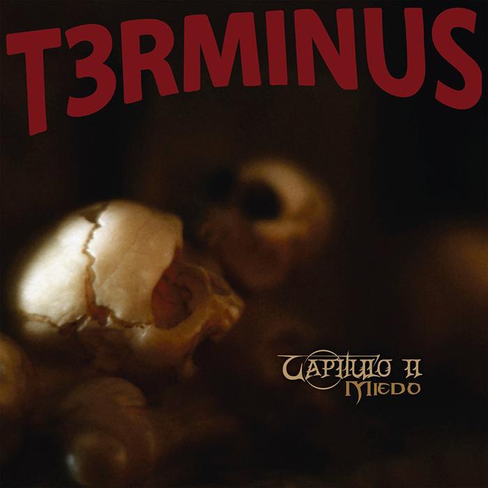 Capítulo II Miedo T3rminus