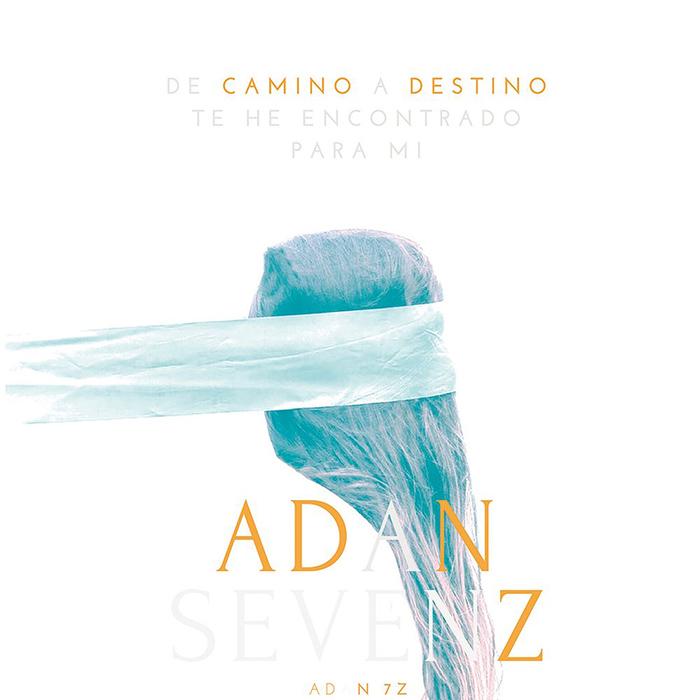 De camino a destino te he encontrado para mí Adan Sevenz
