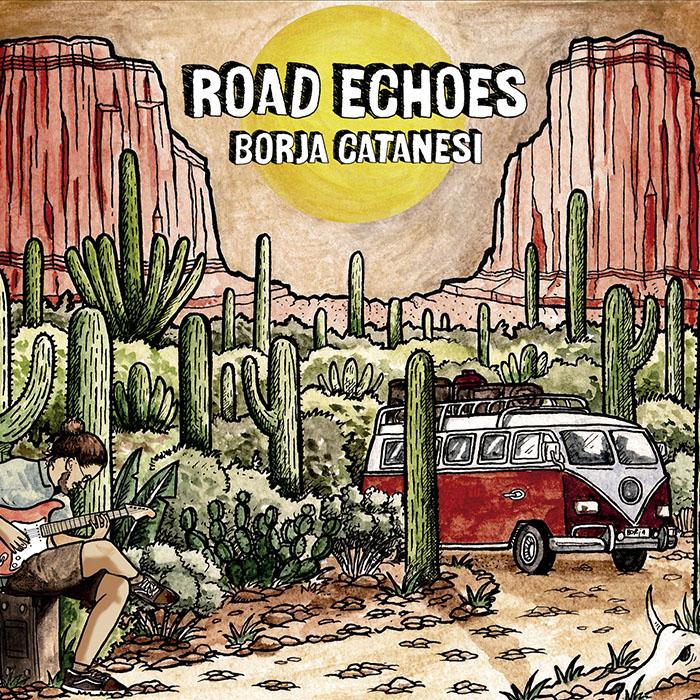 Road Echoes Borja Catanesi