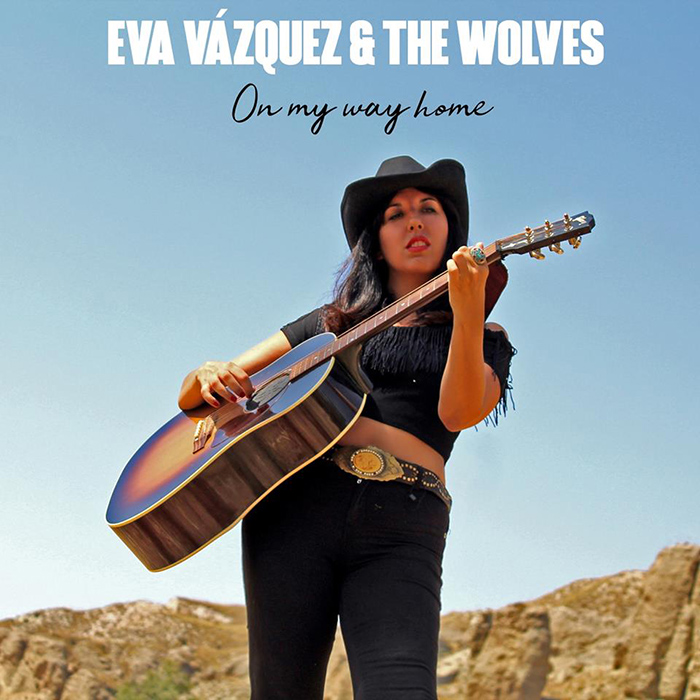 On my way home Eva Vázquez & the Wolves
