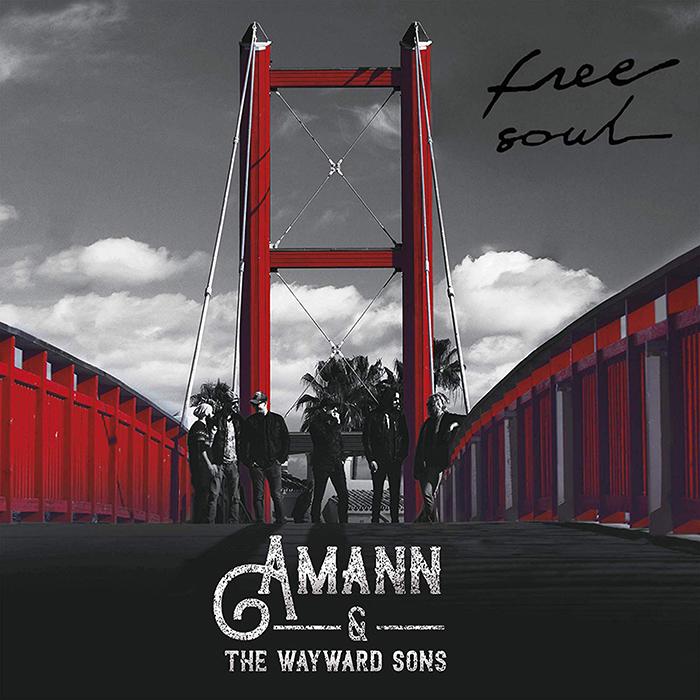 Free soul Amann & the Wayward Sons