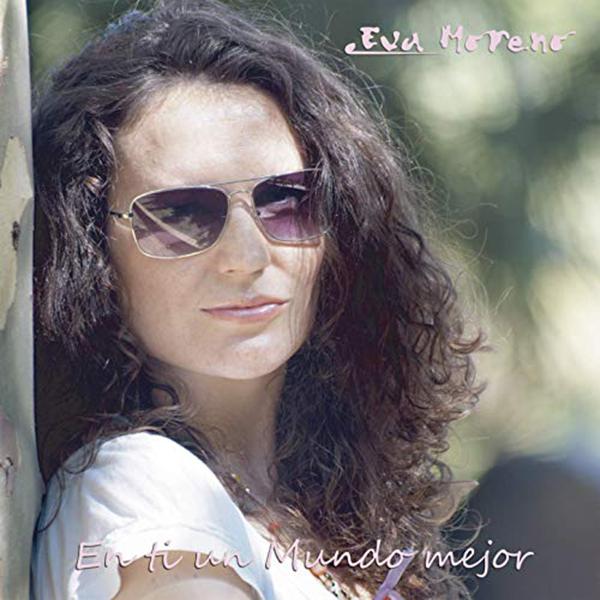 En ti un mundo mejor Eva Moreno